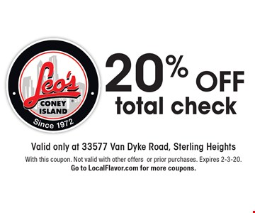 20% off total check. With this coupon. Not valid with other offersor prior purchases. Expires 2-3-20. Go to LocalFlavor.com for more coupons.
