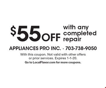$55 Off with any completed repair. With this coupon. Not valid with other offers or prior services. Expires 1-1-20. Go to LocalFlavor.com for more coupons.