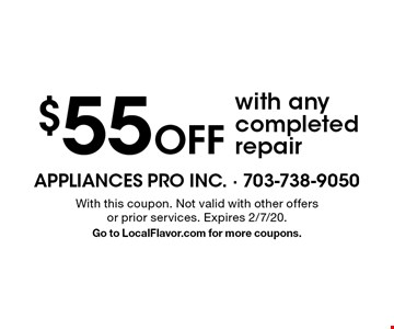 $55 Off with any completed repair. With this coupon. Not valid with other offers or prior services. Expires 2/7/20. Go to LocalFlavor.com for more coupons.