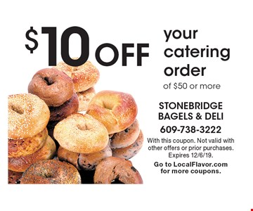 $10 Off your catering orderof $50 or more. With this coupon. Not valid with other offers or prior purchases. Expires 12/6/19.Go to LocalFlavor.com