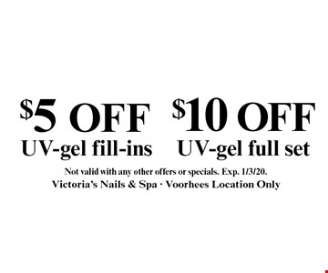 $5 off UV-gel fill-ins OR $10 off UV-gel full set. Not valid with any other offers or specials. Exp. 1/3/20.