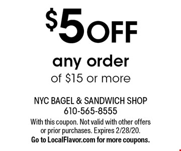 $5 OFF any order of $15 or more. With this coupon. Not valid with other offers or prior purchases. Expires 2/28/20. Go to LocalFlavor.com for more coupons.