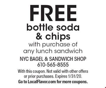 FREE bottle soda & chips with purchase ofany lunch sandwich. With this coupon. Not valid with other offers or prior purchases. Expires 1/31/20.Go to LocalFlavor.com for more coupons.