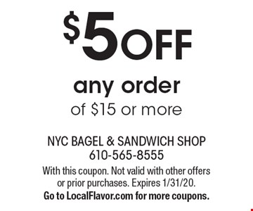 $5 OFF any order of $15 or more. With this coupon. Not valid with other offers or prior purchases. Expires 1/31/20. Go to LocalFlavor.com for more coupons.