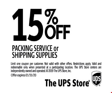 15% off packing service or shipping supplies.Limit one coupon per customer. Not valid with other offers. Restrictions apply. Valid and redeemable only when presented at a participating location. The UPS Store centers are independently owned and operated. Offer expires 01/31/20.