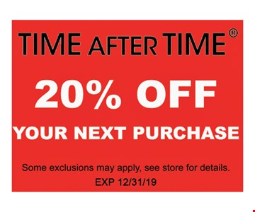 20% OFF Your Next PurchaseSome exclusions may apply, see store for details . Exp 1/3/20.