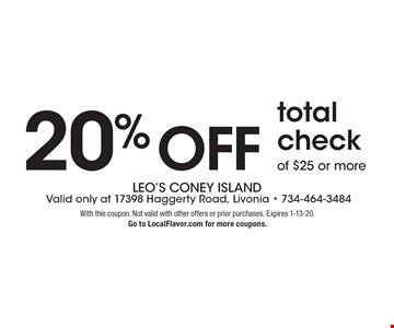 20% off total check of $25 or more. With this coupon. Not valid with other offers or prior purchases. Expires 1-13-20. Go to LocalFlavor.com for more coupons.