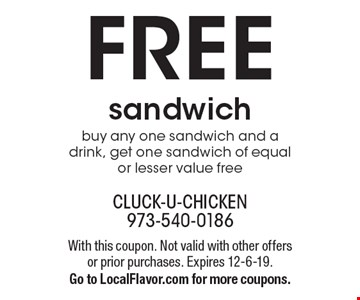 Free sandwich. Buy any one sandwich and a drink, get one sandwich of equal or lesser value free. With this coupon. Not valid with other offers or prior purchases. Expires 12-6-19. Go to LocalFlavor.com for more coupons.