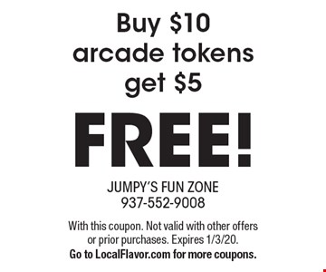 FREE! Buy $10 arcade tokens get $5. With this coupon. Not valid with other offers or prior purchases. Expires 1/3/20. Go to LocalFlavor.com for more coupons.