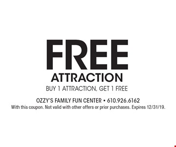 Free attraction buy 1 attraction, get 1 free. With this coupon. Not valid with other offers or prior purchases. Expires 12/31/19.