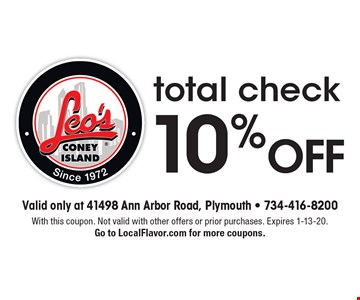 10% off total check. With this coupon. Not valid with other offers or prior purchases. Expires 1-13-20. Go to LocalFlavor.com for more coupons.