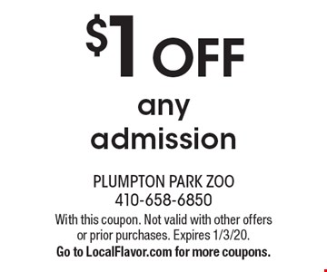 $1 OFF any admission. With this coupon. Not valid with other offers or prior purchases. Expires 1/3/20. Go to LocalFlavor.com for more coupons.