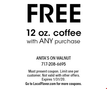 FREE 12 oz. coffee with any purchase. Must present coupon. Limit one per customer. Not valid with other offers.Expires 1/31/20. Go to LocalFlavor.com for more coupons.