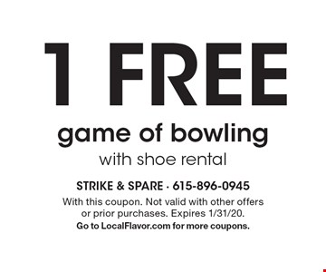 1 FREE game of bowling with shoe rental. With this coupon. Not valid with other offers or prior purchases. Expires 1/31/20.Go to LocalFlavor.com for more coupons.