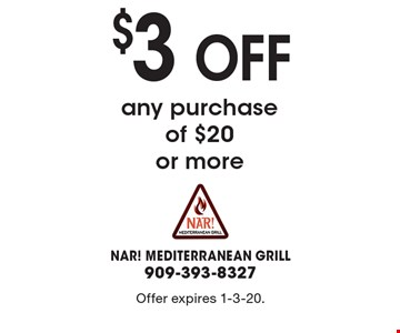 $3 off any purchase of $20 or more. Offer expires 1-3-20.