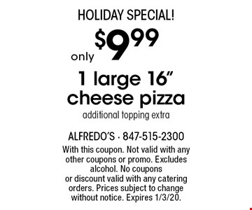 Holiday Special! Only $9.99 1 large 16