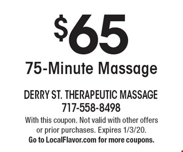 $65 75-Minute Massage. With this coupon. Not valid with other offers or prior purchases. Expires 1/3/20. Go to LocalFlavor.com for more coupons.