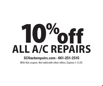 10% off All A/C Repairs. With this coupon. Not valid with other offers. Expires 1-3-20.