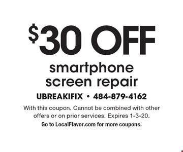 $30 Off smartphone screen repair. With this coupon. Cannot be combined with other offers or on prior services. Expires 1-3-20. Go to LocalFlavor.com for more coupons.