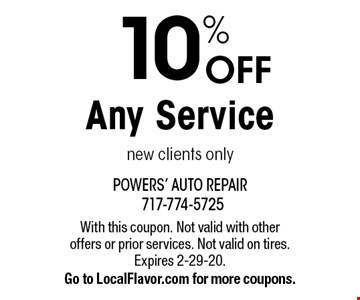 10% OFF Any Service new clients only. With this coupon. Not valid with other offers or prior services. Not valid on tires. Expires 2-29-20. Go to LocalFlavor.com for more coupons.
