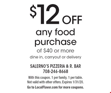 $12 Off any food purchase of $40 or more. Dine in, carryout or delivery. With this coupon. 1 per family. 1 per table. Not valid with other offers. Expires 1/31/20. Go to LocalFlavor.com for more coupons.