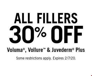 30% OFF All Fillers Voluma, Vollure & Juvederm Plus. Some restrictions apply. Expires 2/7/20.