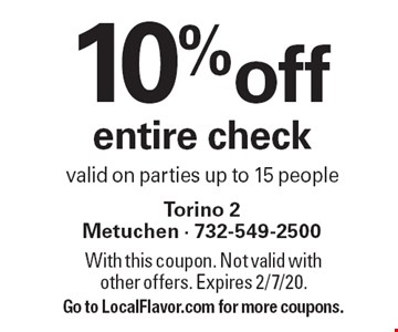 10% off entire check. Valid on parties up to 15 people. With this coupon. Not valid with other offers. Expires 2/7/20. Go to LocalFlavor.com for more coupons.
