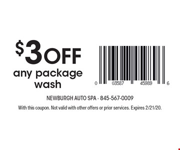 $3 off any package wash. With this coupon. Not valid with other offers or prior services. Expires 2/21/20.