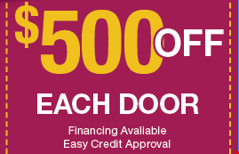 $500 OFF EACH DOOR Financing Avaliable Easy Credit Approval.
