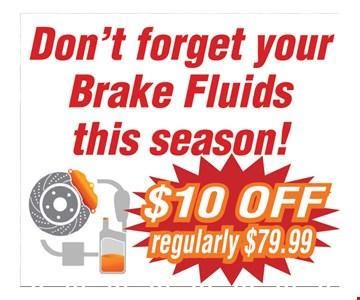$10 Off your brake Fluids