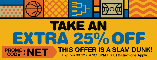 Take an extra 25% off.  This offer is a slam dunk!  Promo code: NET.  Expires 3/31/17 AT 11:59 PM ET.  Restrictions Apply.