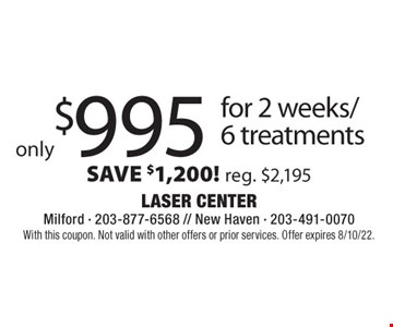 With this coupon. Not valid with other offers or prior services. Offer expires 8/10/22.