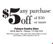 With this coupon. Not valid with other offers or prior purchases. Offer expires 5-25-12.