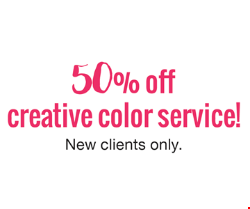 50% off creative color service! New clients only.