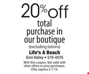 With this coupon. Not valid with  other offers or prior purchases.  Offer expires 2-7-14.