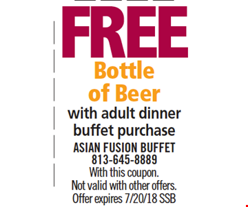Free Bottle of Beer with adult dinner buffet purchase. With this coupon. Not valid with other offers. Offer expires 7/10/18. SSB