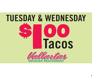 Tuesday & Wednesday $1 Tacos