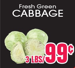 Fresh Cabbage 3LBS/99¢