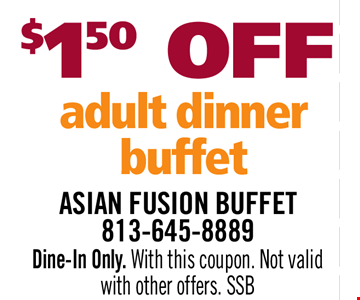 $1.50 OFF Adult Dinner Buffet