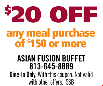 $20 OFF Any Meal Purchase of $150 or more